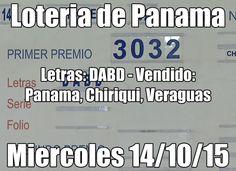 Loteria de Panama miercoles 14/10/15. Resultados: http://wwwelcafedeoscar.blogspot.com/2015/10/loteria-de-panama.html