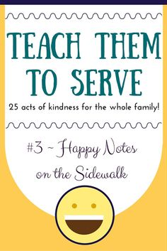 25 Experiences That Will Help Teach Them to Serve {#3 ~ Encouraging Words
