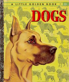 """The Little Golden Book of Dogs"" Art by Tibor Gergely"