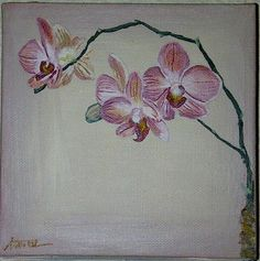 Orchid Painting Acrylic on Canvas Orchids Painting, Color Schemes, Old Things, Wall Art, Canvas, Drawings, Artwork, Inspiration, Beautiful