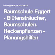 Ideal Baumschule Eggert Bl tenstr ucher Baumschulen Heckenpflanzen Planungshilfen
