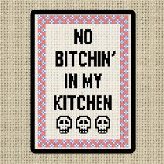 No Bitchin' in my kitchen Digital cross stitch pattern for the kitchen, chef of…