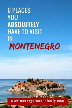 6 Best places in Montenegro: A list of best places to visit in Montenegro, including Kotor, Budva, Ulcinj Velika Plaza Beach, Lake Skadar, Durmitor and the Black Lake. #culturetravelcountry
