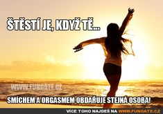 Štěstí je, když tě... Motivational Quotes, Relationship, Love, Humor, Education, Funny, Movie Posters, King, Queen