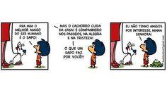 Armandinho lembra a contestação de outra personagem de HQ, Mafalda. Nesta tirinha, aparece o sapo, um dos personagens secundários http://tirasbeck.blogspot.com.br/