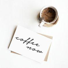 Kartka - Coffee now
