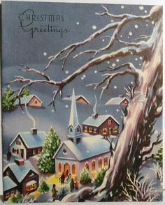 Church on a Cold Winters Night Vintage Christmas Card 1584 Christmas Eve Service, Christmas Town, Old Fashioned Christmas, Retro Christmas, Country Christmas, Christmas Art, Christmas Greetings, Christmas Card Images, Vintage Christmas Photos