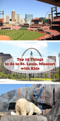 Top 15 Things to do in St. Louis, Missouri with Kids