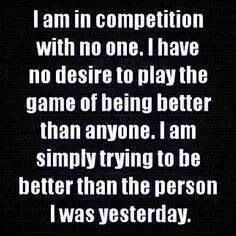 I am not interested in Competition unless I am playing soccer.