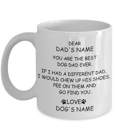 Dog Dad Custom Mug, Click here to get one for your favorite doggy daddy!