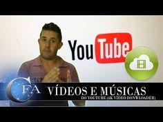 Tutorial Baixar Músicas e Vídeos do Youtube usando 4K Video Downloader ~ CANAL FORADOAR