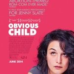 Enter to Win an OBVIOUS CHILD Prize Pack!
