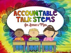 Accountable Talk Stem Posters for Math & Literacy