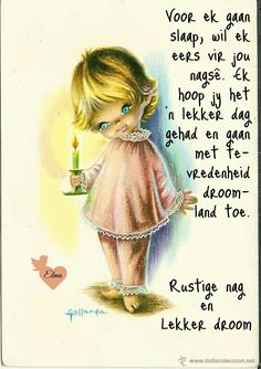 Christian Greetings, Lekker Dag, Evening Greetings, Goeie Nag, Goeie More, Good Night Quotes, Morning Messages, Afrikaans, Positive Thoughts
