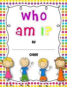 Freebie ~ Who Am I? Class Book - Students fill in the sentence starters to tell about themselves in a riddle format. Then, they draw a self portrait. Compile all work into a class book. Students will enjoy reading the riddles and guessing who is being described.