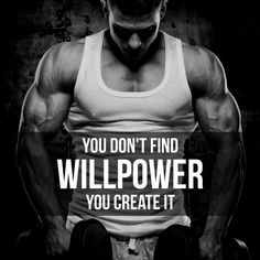 Create Your Willpower!!! - fitness inspiration, motivation, self help, self improvement. - If you like this pin, repin it, like it, comment and follow our boards :-) #FastSimpleFitness