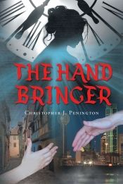 The Hand Bringer by Christopher J. Penington - View book on Bookshelves at Online Book Club - Bookshelves is an awesome, free web app that lets you easily save and share lists of books and see what books are trending. Great Books, New Books, Books To Read, Online Book Club, Books Online, Reading Goals, What Book, Book Club Books, Book Art