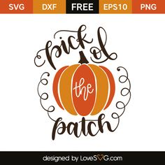 *** FREE SVG CUT FILE for Cricut, Silhouette and more *** Pick of the patch