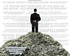 Originally published at The 405 Directed by : Charles Ferguson Releases : Starring : Matt Damon, William Ackman and Daniel Al. Matt Damon, Michael Shermer, Very Angry, Get Educated, Inside Job, New World Order, Photography Website, Banksy, Critical Thinking