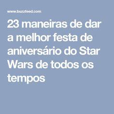 23 maneiras de dar a melhor festa de aniversário do Star Wars de todos os tempos