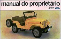 O Jeep novinho em folha no jardim do Centro de Pesquisas da Ford em São Bernardo do Campo      O Jeep, um dos mais famosos veículos fora-d...