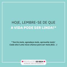 #a vida é Linda #RevoluçãoDoBem