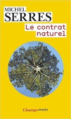 Le contrat naturel / Michel Serres