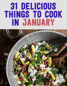31 Delicious Things To Cook In January