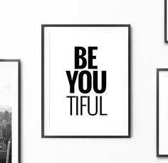 "Printable Art Inspirational Quote ""Be you tiful"" Motivational Print Digital Wall Art Printable Typography Poster Instant Download DIY PRINT"