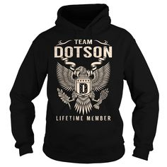 Team DOTSON Lifetime Member - Last Name, Surname T-Shirt