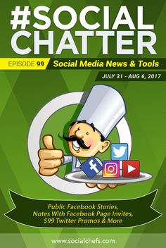 On this episode of Social Chatter, learn about public Facebook Stories, notes with Facebook Page invites, sharing Facebook events in Messenger and more. via @socialchefs