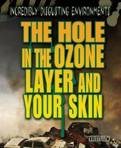 The Hole in the Ozone Layer and Your Skin (eBook) Ozone Layer, Panel Systems, Nonfiction Books, Textbook, Layers, Reading, Laptop, Products, Layering