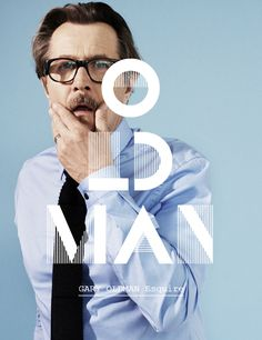Gary Oldman + Typography = Hell Yes in love :)