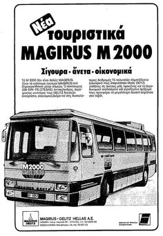 MAGIRUS M 2000, 1979 Retro Ads, Vintage Advertisements, Greece History, Old Greek, Busses, Old Ads, Athens, Advertising, Trucks