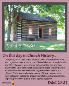 On This Day in Church History: April 1830 - Latter-Day Gospel Source Lds Church, Church Ideas, Mormon History, Doctrine And Covenants, Joseph Smith, Family Home Evening, Mormons, Church History