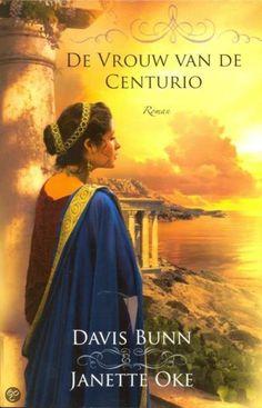 De vrouw van de centurio (Handelen in geloof 1) - Davis Bunn & Janette Oke