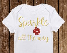 Sparkle all the way baby girl onesies https://www.etsy.com/shop/PinkAntCreative
