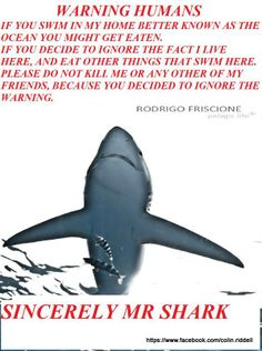 """I love the message except for the part about sharks """"eating"""" people......They do not use as a food group..."""