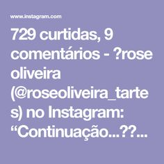 """729 curtidas, 9 comentários - 💮rose oliveira (@roseoliveira_tartes) no Instagram: """"Continuação...😍👍👏😉 #videoaula #trapillo #fiosdemalha #basket #pontosdecroche By @nazlldesign"""""""