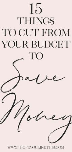 Things To Cut From Your Budget To Save Money Easy ways to save money! These 15 things to cut from your budget to save money can eliminate thousands of dollars worth of expenses each year. Budgeting Finances, Budgeting Tips, Ways To Save Money, Money Saving Tips, Saving Ideas, Money Tips, Planning Budget, Sample Budget, Budget Help