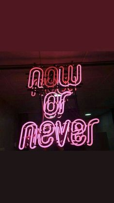 ' now or never ' pink aesthetic neon sign x Bedroom Wall Collage, Photo Wall Collage, Picture Wall, Collage Walls, Aesthetic Collage, Quote Aesthetic, Aesthetic Pictures, Aesthetic Iphone Wallpaper, Aesthetic Wallpapers
