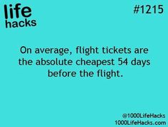 Organize Life Hacks on Organize Life Hacks on,Life Hacks On average, flight tickets are cheapest 54 days before the flight Simple Life Hacks, Useful Life Hacks, Daily Hacks, Organize Life, 1000 Lifehacks, Best Hacks, Tips & Tricks, The More You Know, Found Out