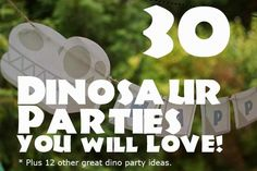 30 Dinosaur Birthday Party Ideas You Will Love via @spaceshipslb