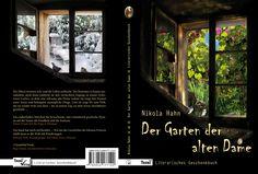 """Die Geschenkbuchausgabe (Hardcover) meines Romans """"Der Garten der alten Dame"""""""