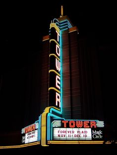 Neon Signs...   Tower Theatre