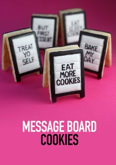Customize your own cookie message board signs. >> @bybakerella