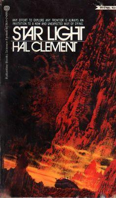 Hal Clement - Star Light (Ballantine:1971)   cover art by Dean Ellis