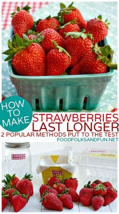 How to make Strawberries Last Longer - 2 Popular Pinterest Methods put to the Test. Come see which kept strawberries fresh for 3 weeks!  #StrawberrySeason #StrawberryTime
