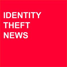 Read the latest in identity theft news! www.shrednations.com/services