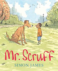 Buy Mr Scruff by Simon James at Mighty Ape NZ. The humorous story of a little boy and a dog who are destined to be together! Polly belongs with Molly, Eric belongs with Derek, Perry belongs with T. Look At You, Are You The One, University Of Dayton, Dog Books, Children's Picture Books, Ink Illustrations, Little Boys, Childrens Books